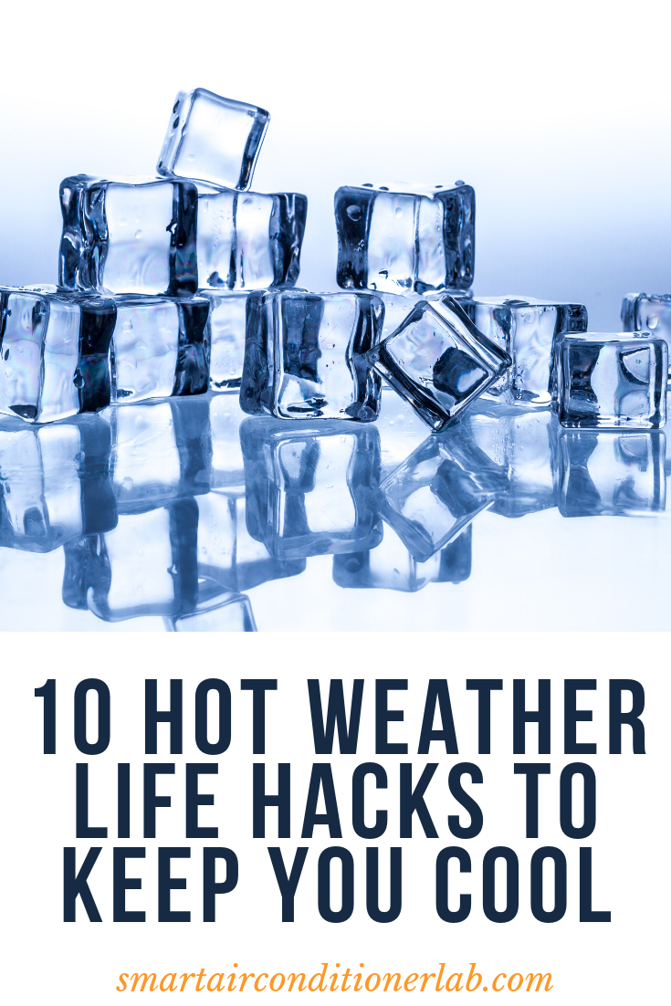 hot weather life hacks to know
